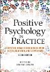 positive-_psychology_-in_-practice_promoting_-human_-flourishing_-in_-work_health_education_and_everyday_life_cover-
