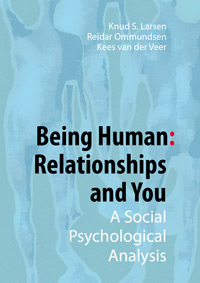 Being Human: Relationships and You. A Social Psychological Analysis
